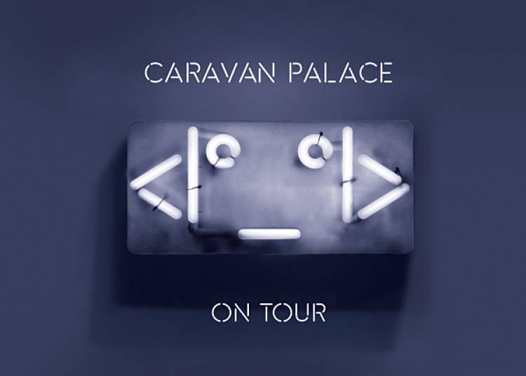 Caravan Palace � Caen