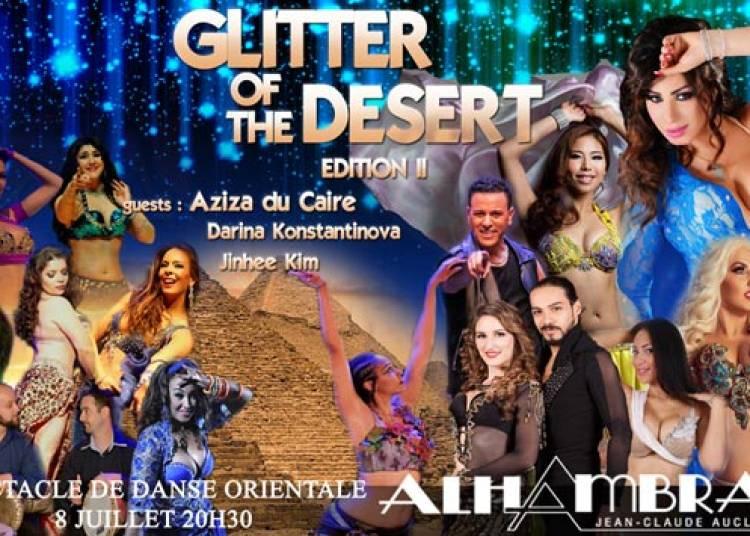 Glitter Of The Desert 2 � Paris 10�me