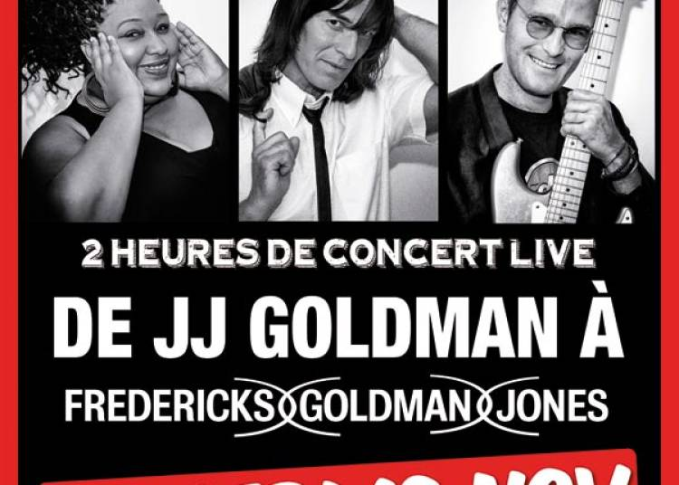 Goldmen : De Goldman � Fredericks, � Amiens
