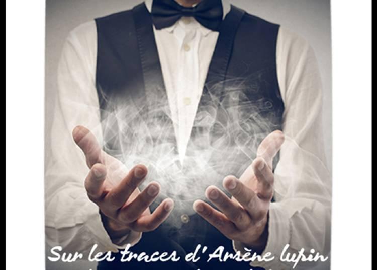 Sur les traces d'Ars�ne Lupin : entre magie et mentalisme � Paris 15�me