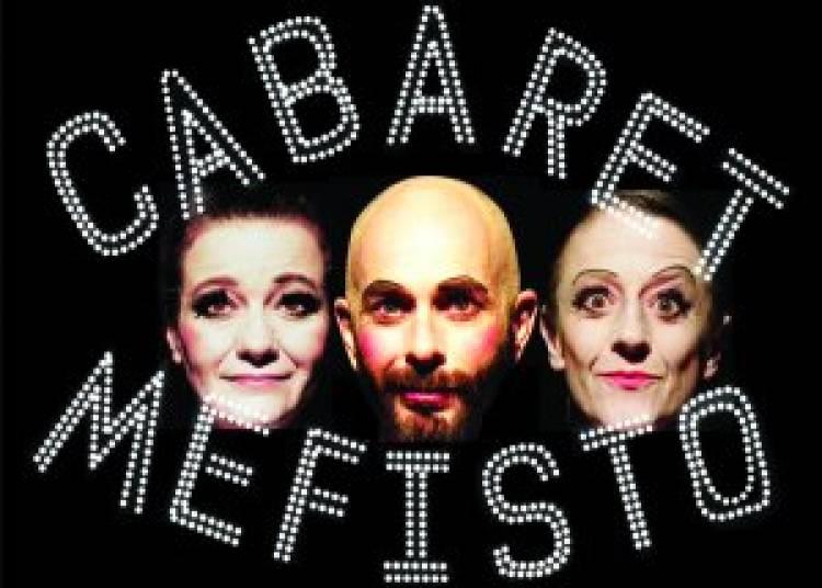 Cabaret Mefisto par la Cie Jean S�rafin � Toulouse