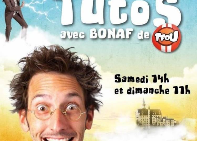 Les Magic Tutos avec Bonaf De Tfou � Paris 4�me