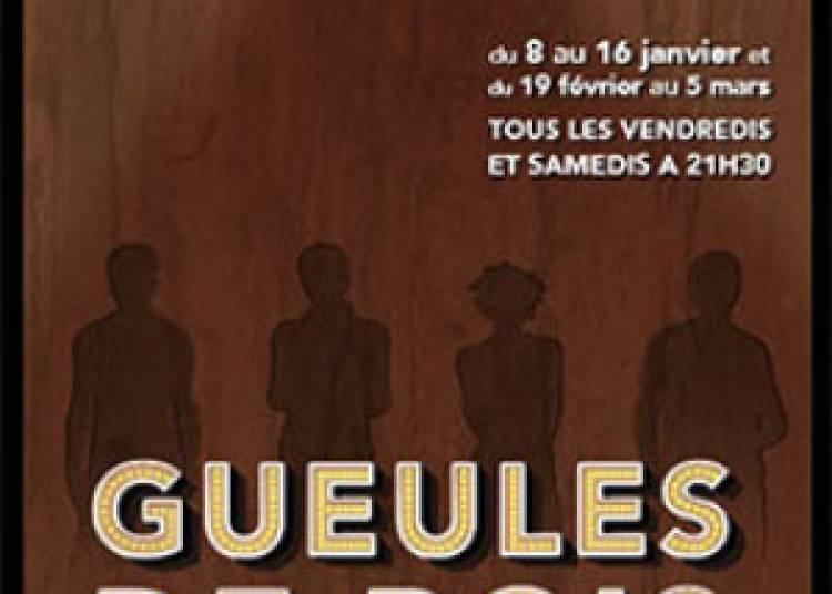 Gueules de Bois � Paris 10�me