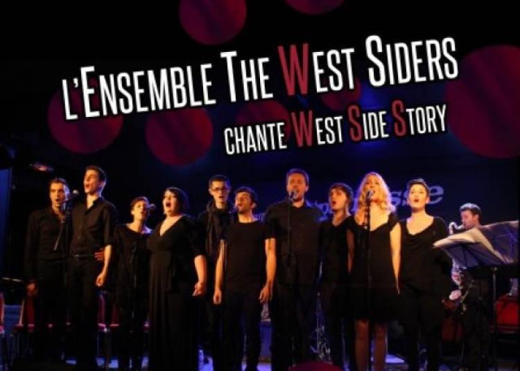 L'ensemble The West Siders Chante West Side Story � Paris 14�me