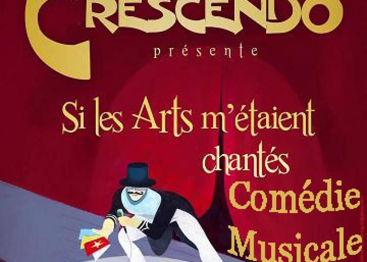 Crescendo, si Les Arts M'�taient Chant�s � Corbie