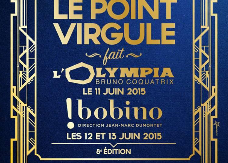 Le Point Virgule Fait L'olympia � Paris 9�me