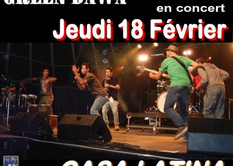 Open Zik Live, Green dawa � Bordeaux