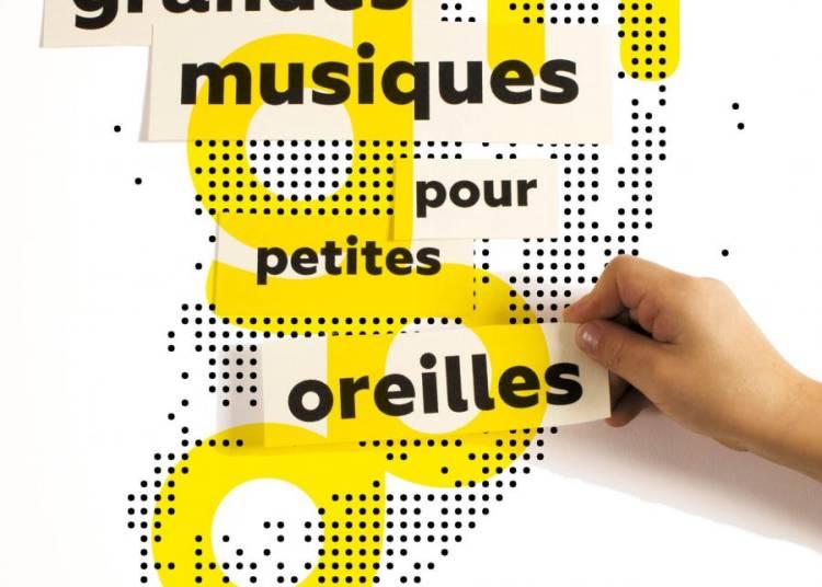 Grandes Musiques pour Petites Oreilles 2016