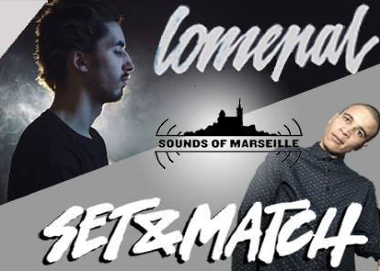 Sounds of Marseille - Lomepal/Set & Match
