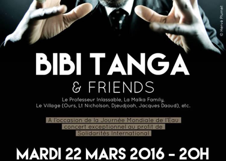Bibi Tanga & Friends � Paris 14�me