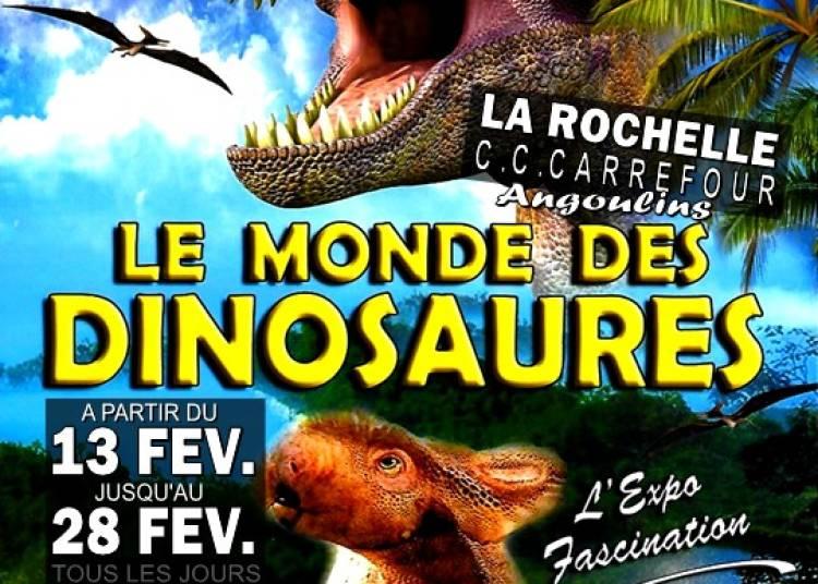 Le Monde Des Dinosaures � La Rochelle