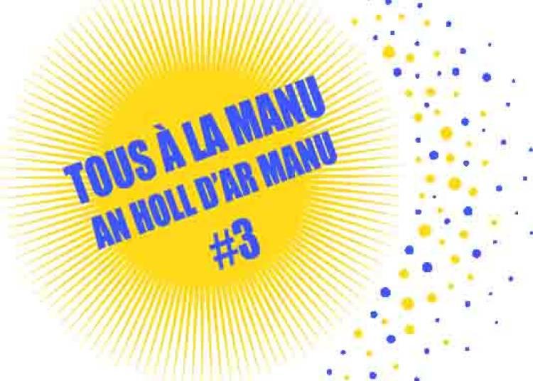 Tous � la Manu (An holl d'ar Manu) 2016
