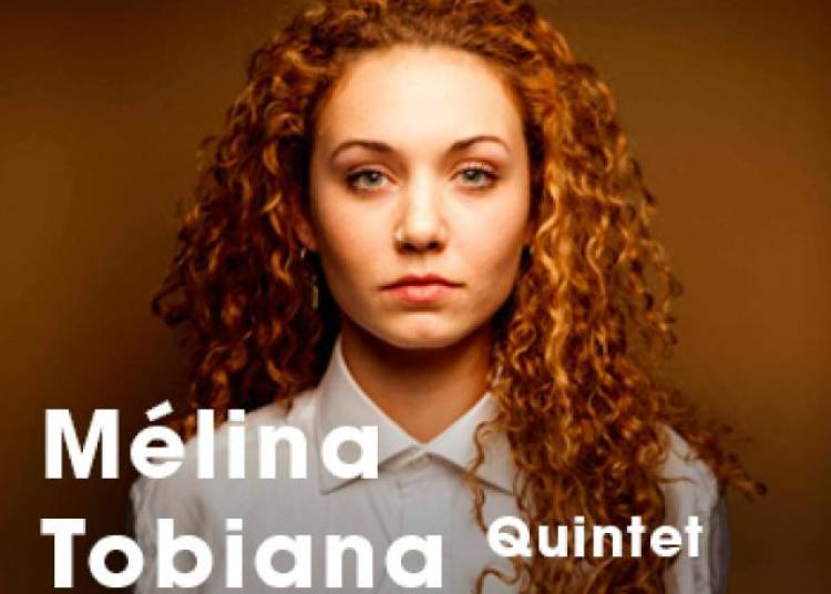 Melina Tobiana Quintet � Paris 1er