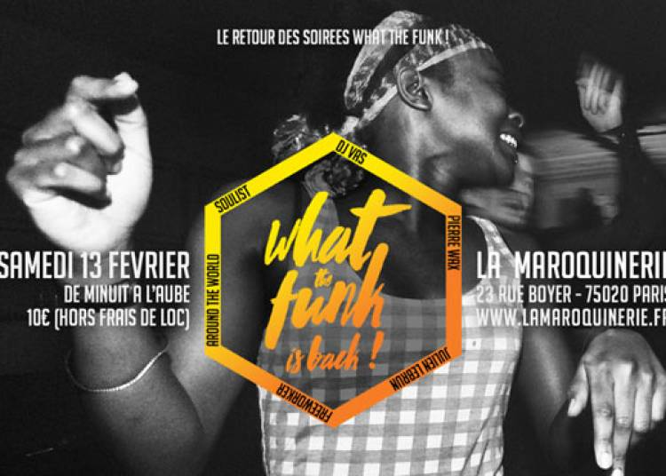 What The Funk Is Back � Paris 20�me