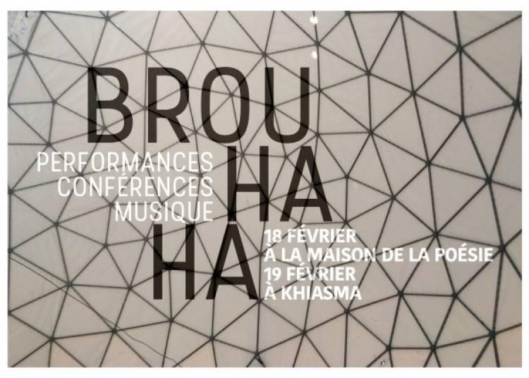 Brouhaha, les mondes du contemporain 2016