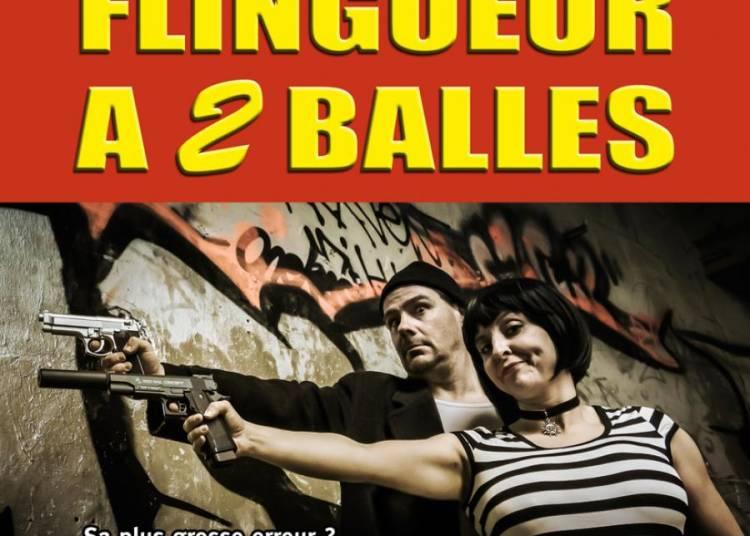 Flingueur � 2 balles � Aix en Provence
