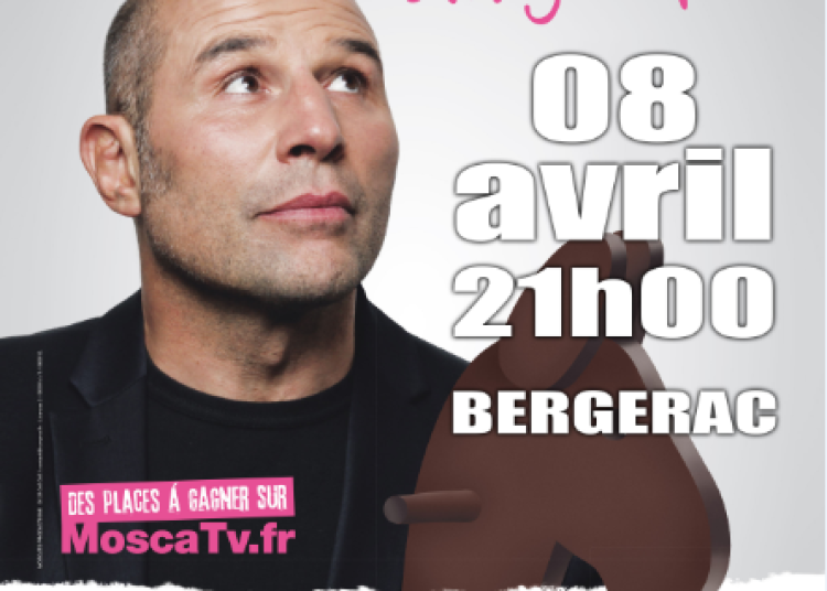 Moscato - One Man Show � Bergerac