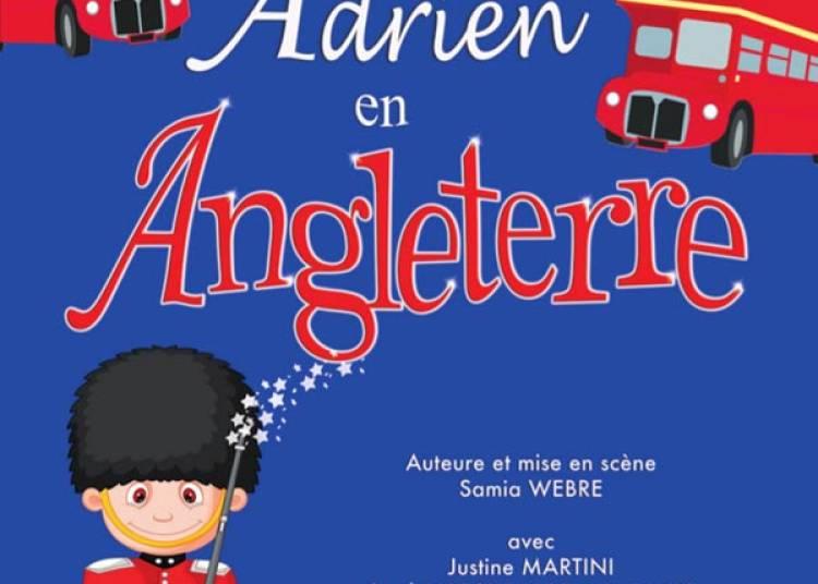 Adrien En Angleterre � Paris 2�me