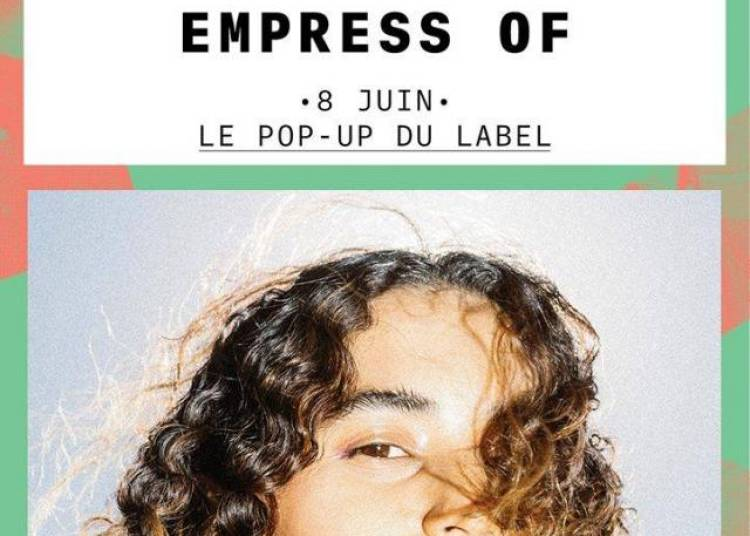 Empress Of � Paris 12�me