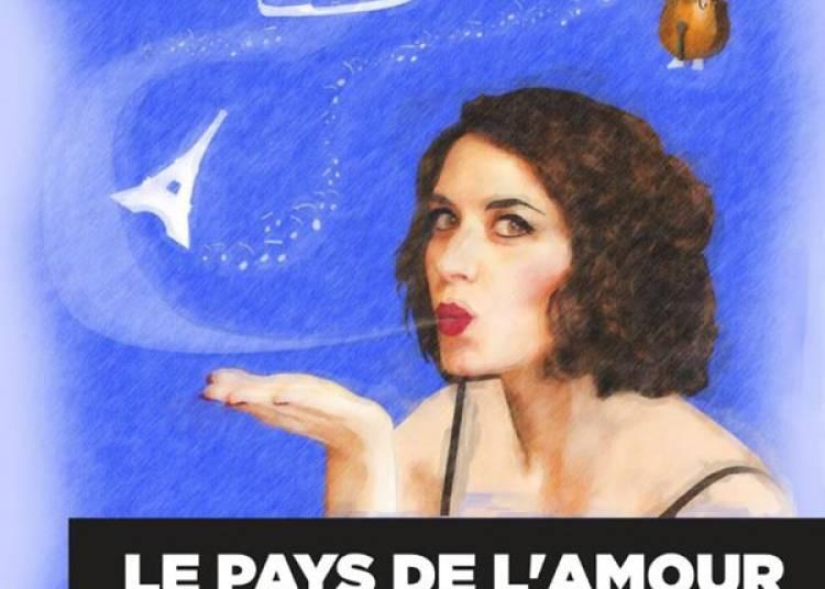Le Pays De L'amour � Paris 11�me