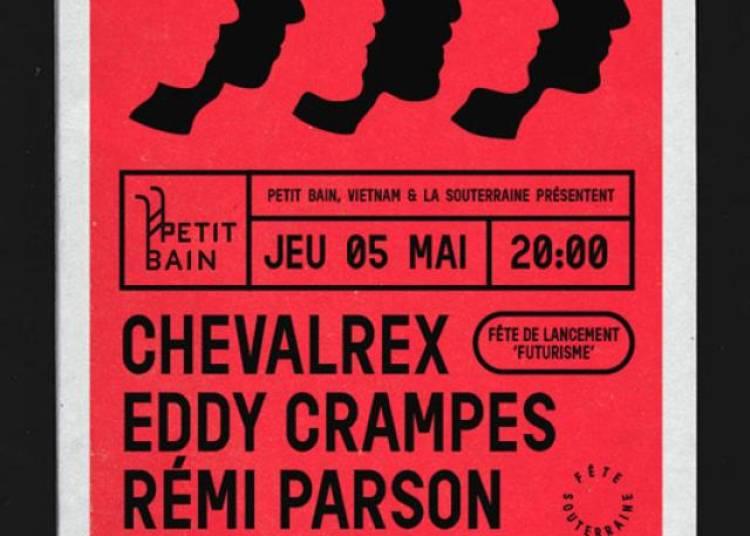 Chevalrex et Eddy Crampes � Paris 13�me