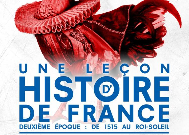 Une Le�on D'histoire De France � Paris 6�me
