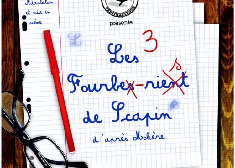 Les 3 Fourbes Rient De Scapin � Paris 16�me