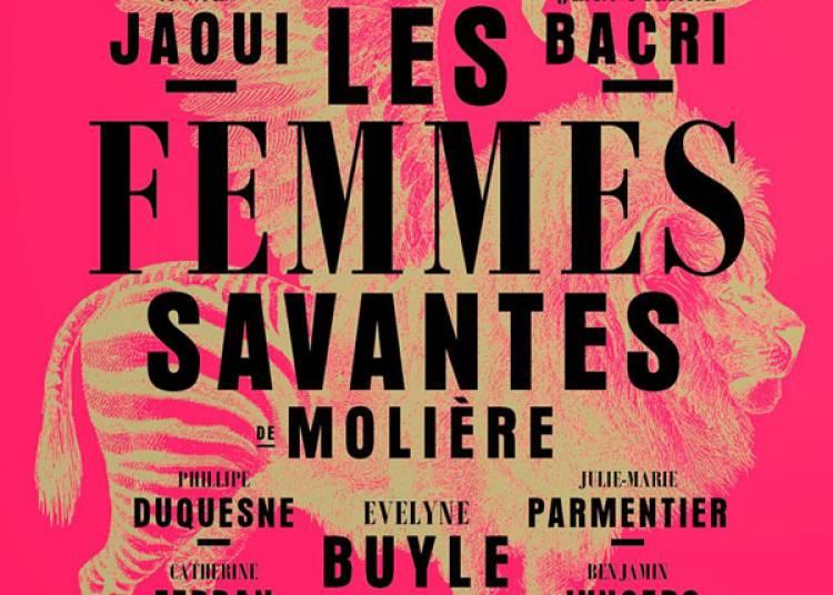 Le Femmes Savantes � Paris 10�me
