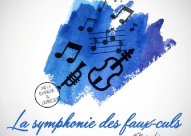 La symphonie des faux-culs d'Olivier Lejeune par la Cie de l'Embellie � Montauban