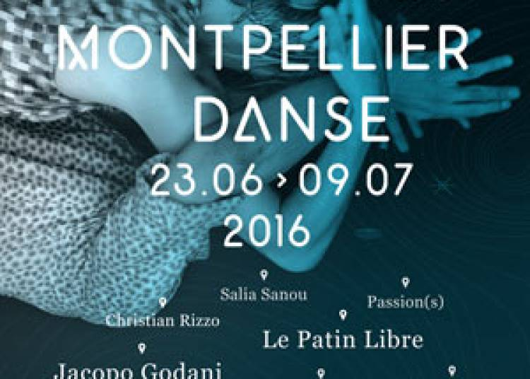 Montpellier Danse 2016