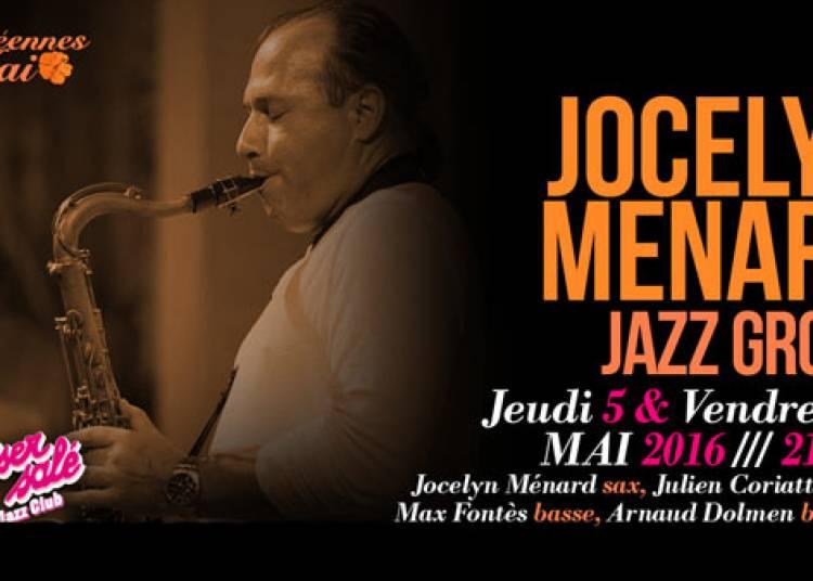 Jocelyn Menard Jazz Group � Paris 1er