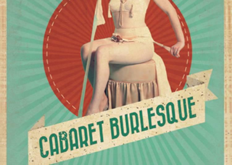 Le Cabaret Burlesque � Lyon