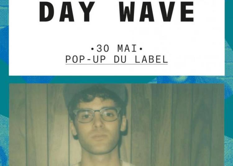 Day Wave � Paris 12�me