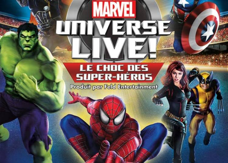Marvel Universe Live! � Paris 12�me