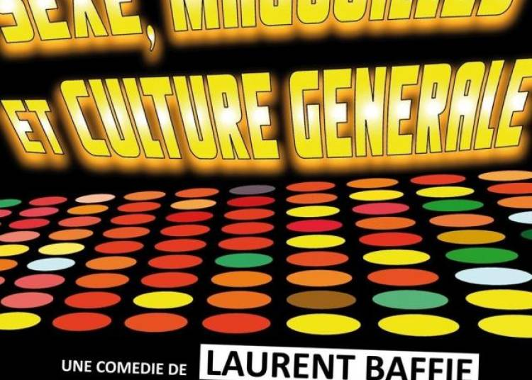 Sexe, Magouilles Et Culture G�n�rale � Lyon