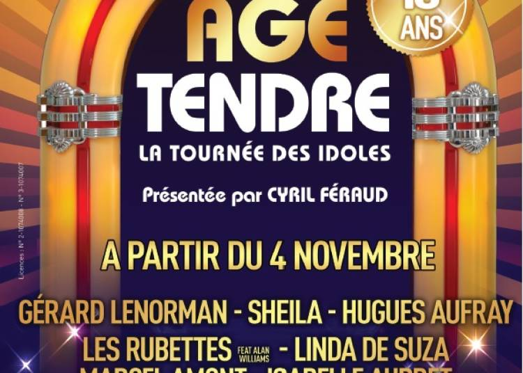 Age Tendre Nouvelle Tournee 2016 � Trelaze