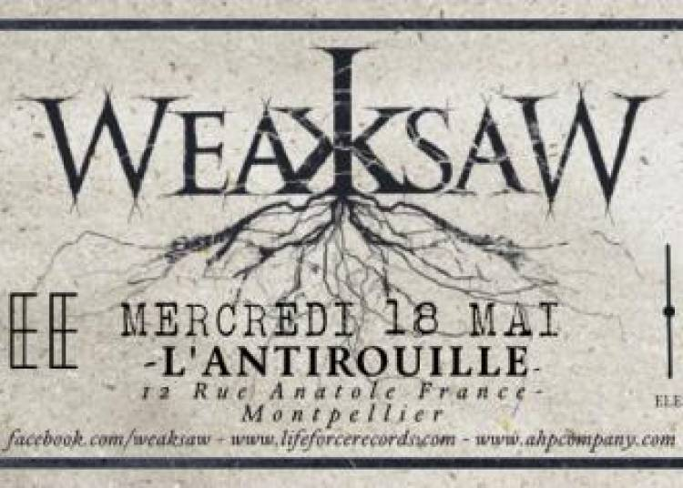 Weaksaw New Album Release Party � Montpellier