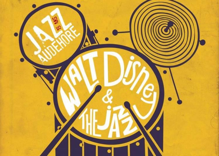 Jazzaudehore : The Bare Necessities Quintet Walt Disney & The Jazz � Saint Germain en Laye