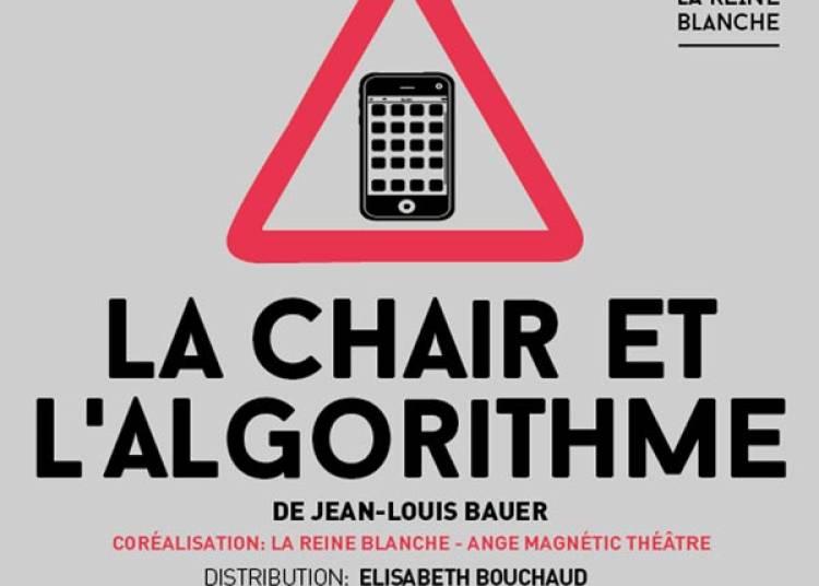 La Chair Et L Algorithme � Paris 18�me
