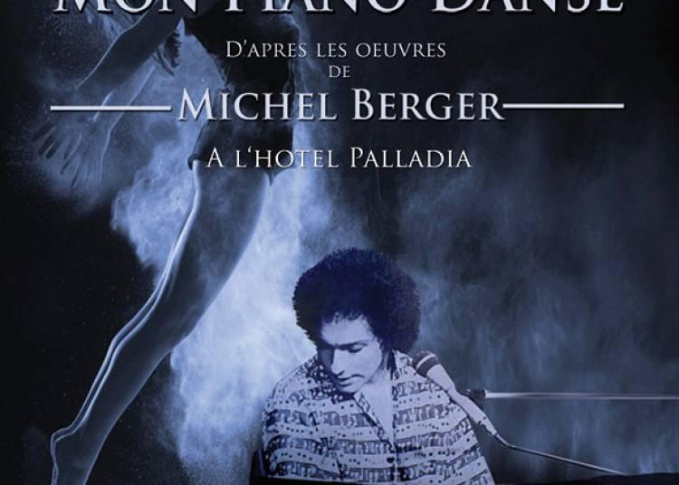 Mon piano danse, Michel Berger � Toulouse