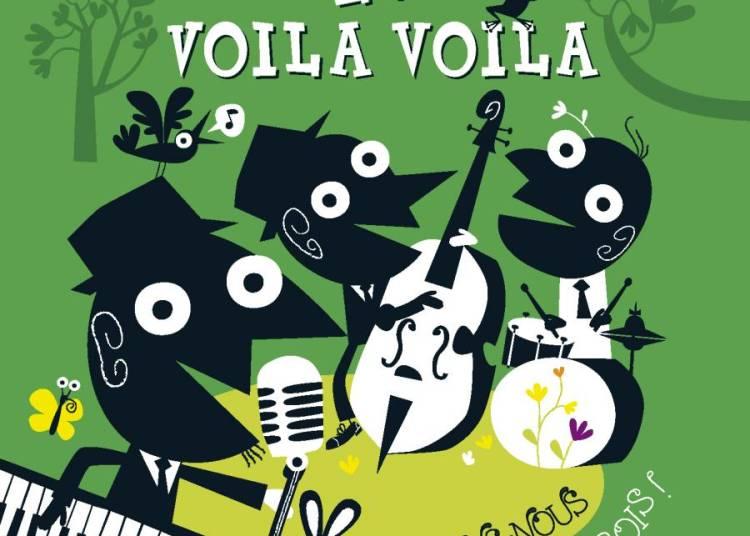 Jazzons-nous dans les bois ! avec Les Voila Voila � Orl�ans