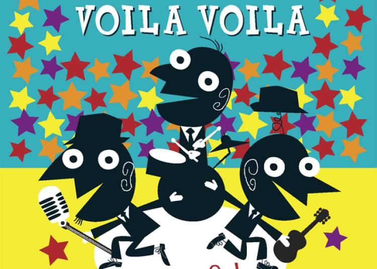 OUF ! Les Voila Voila � Angers