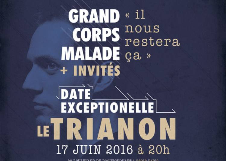 Grand Corps Malade et Invit�s � Paris 18�me