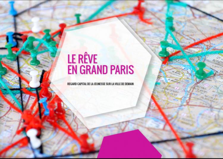 Le R�ve en Grand Paris � Creteil