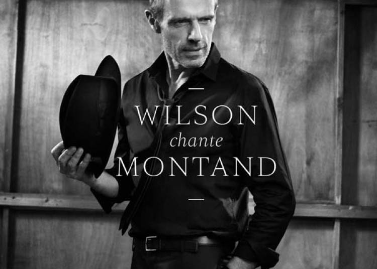 Wilson Chante Montand � Paris 18�me
