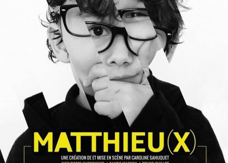 Matthieu(x) � Paris 18�me