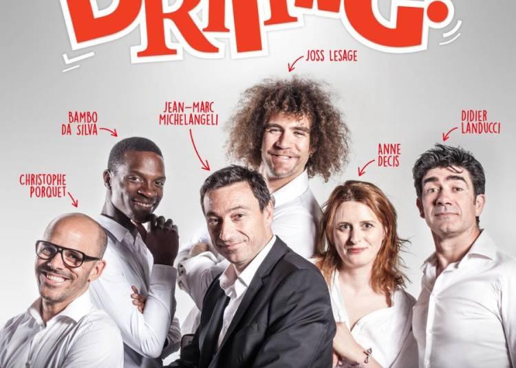 DRiiiNG !, le nouveau spectacle d'impro des Bonimenteurs � Cabries