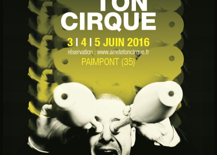 Festival Arr�te Ton Cirque 2016