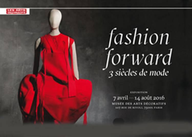 Fashion Forward,3 Si�cles De Mode � Paris 1er