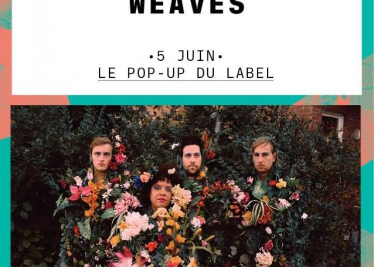 The Weaves � Paris 12�me